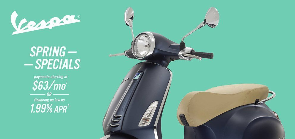 Vespa - Spring Specials - Payments Starting at $63 / mo. OR Financing as Low as 1.99% APR